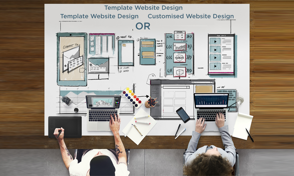 Should you choose Template Website Design or Customised Website Design
