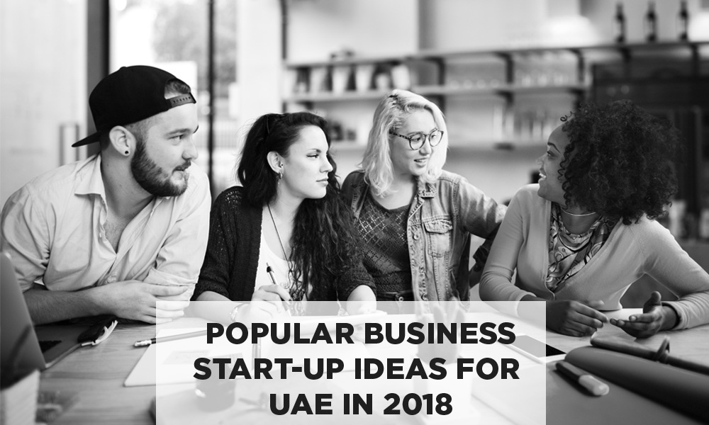 Popular Business Start-up Ideas for UAE in 2018