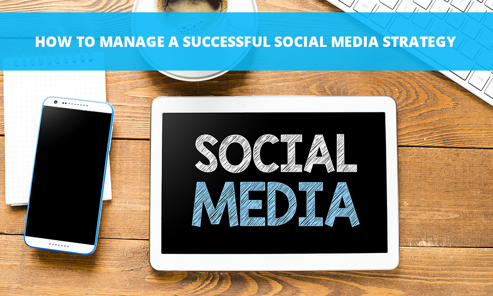 How to Create a Successful Social Media Marketing Strategy