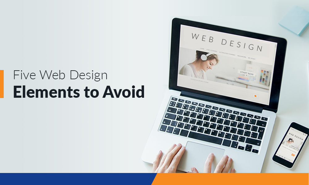 Five Web Design Elements Avoid
