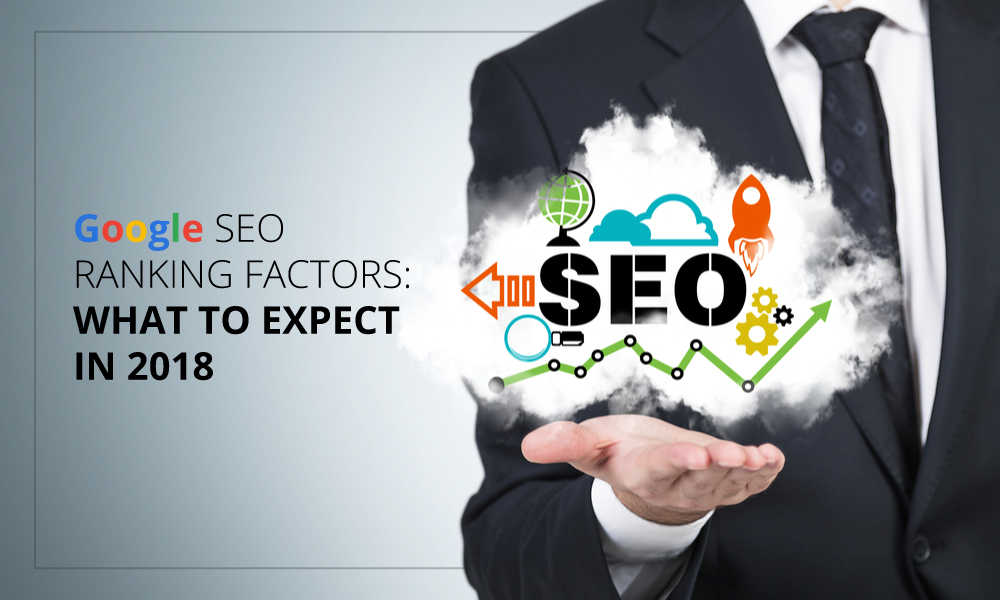 Google SEO Ranking Trends 2018