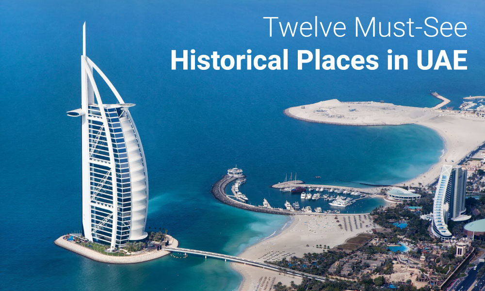 Twelve Must-See Historical Places in UAE